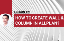 Lesson 12: How to create wall & column in Allplan?