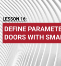 Lesson 16: Define parameter of doors with smartpart