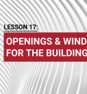 Lesson 17: Openings & windows for the building
