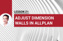 Lesson 21: Adjust dimension walls in Allplan