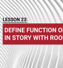Lesson 23: Define function of spaces in story with room tool