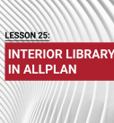 Lesson 25: Interior library in Allplan