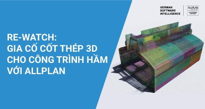 Giới thiệu về gia cố cốt thép 3D cho công trình hầm với Allplan Engineering