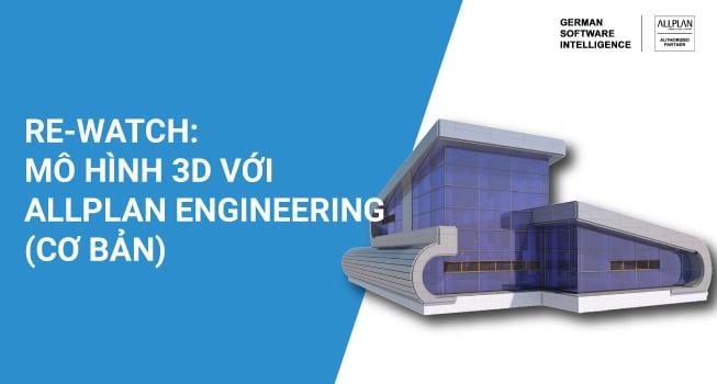 Mô hình 3D với Allplan Engineeing (cơ bản)