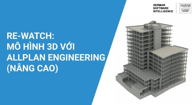 MÔ HÌNH 3D VỚI ALLPLAN ENGINEERING (NÂNG CAO)