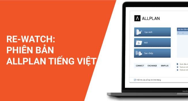 Phần mềm ALLPLAN 2020 ra mắt phiên bản tiếng Việt