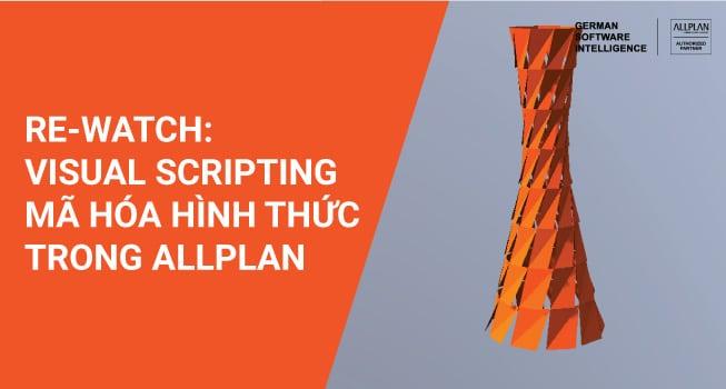 Allplan Visual Scripting - Mã hóa hình thức trong Allplan